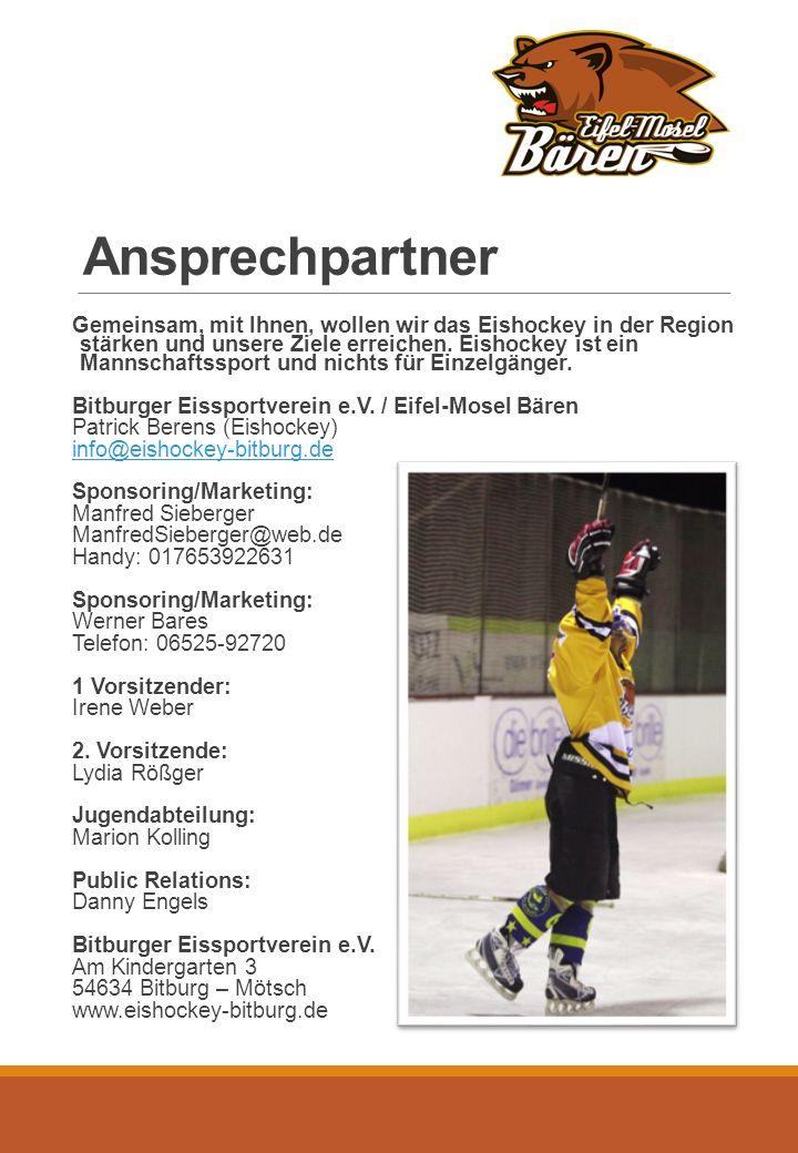 Ansprechpartner Gemeinsam, mit Ihnen, wollen wir das Eishockey in der Region stärken und unsere Ziele erreichen.