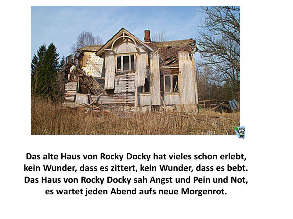 Dieses Haus ist alt und hässlich, dieses Haus ist kahl und leer, und seit mehr als 50 Jahren, da bewohnt es keiner mehr.