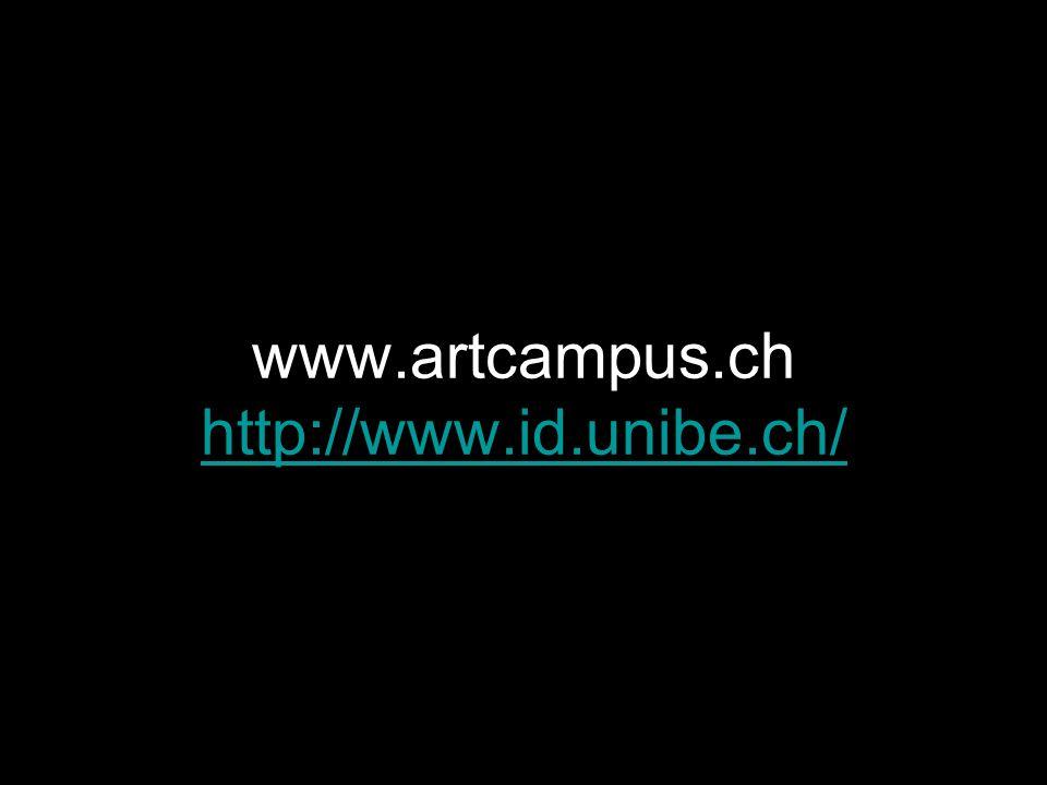 www.artcampus.ch http://www.id.unibe.ch/ http://www.id.unibe.ch/