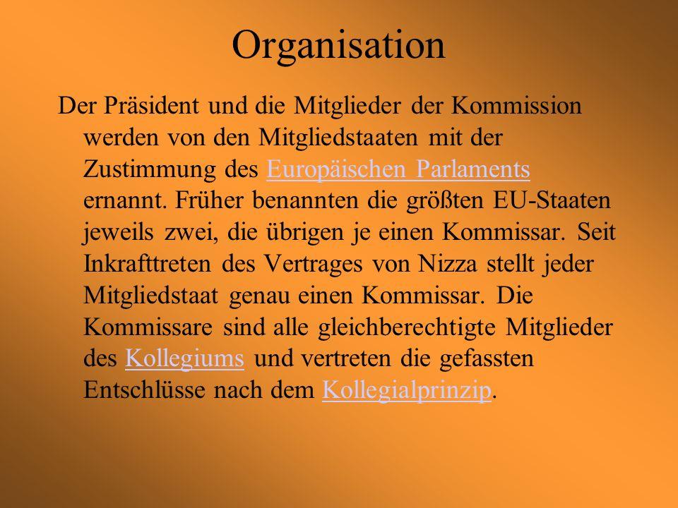 Aufgaben Die Kommission ist der Motor des institutionellen Systems der Gemeinschaft: Sie hat das Initiativrecht und schlägt demnach Gesetzestexte vor, die dem Parlament und dem Rat unterbreitet werden.