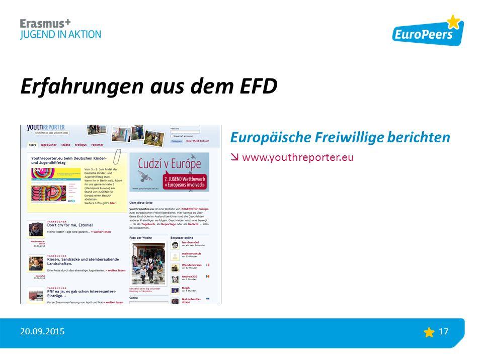 Erfahrungen aus dem EFD 20.09.2015 17 Europäische Freiwillige berichten  www.youthreporter.eu