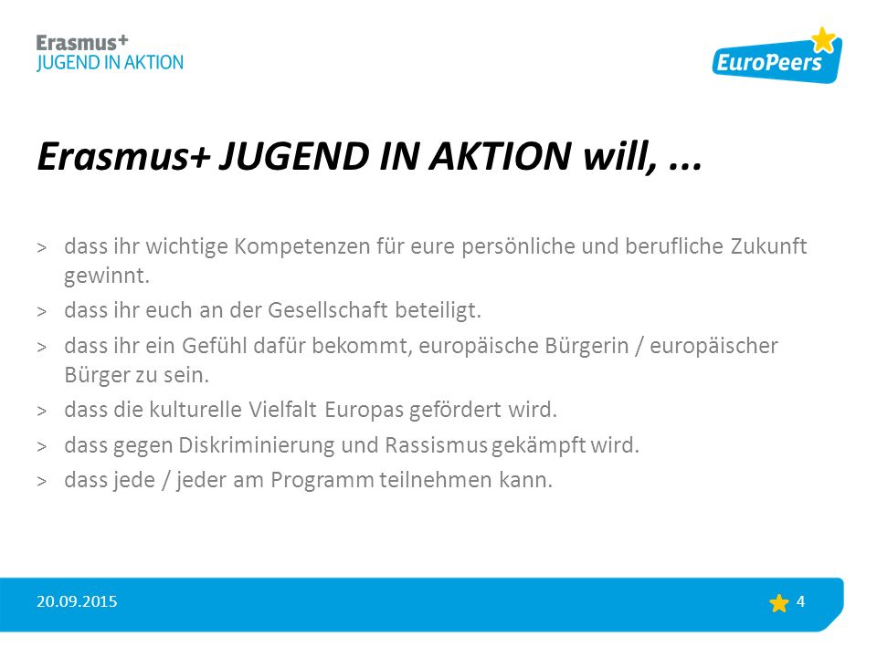 Erasmus+ JUGEND IN AKTION will,...