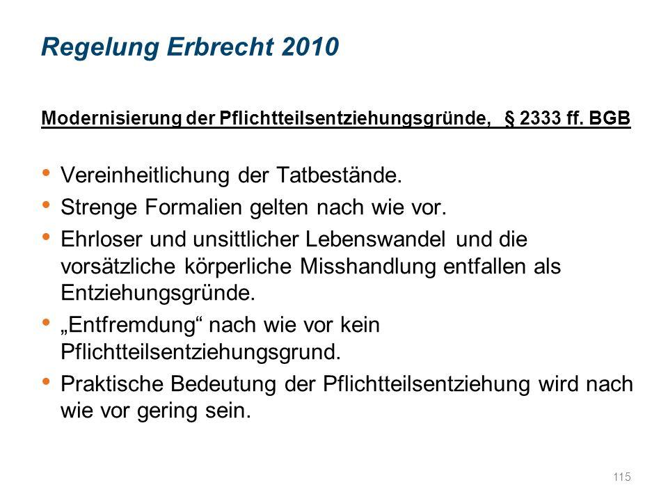 Modernisierung der Pflichtteilsentziehungsgründe, § 2333 ff.