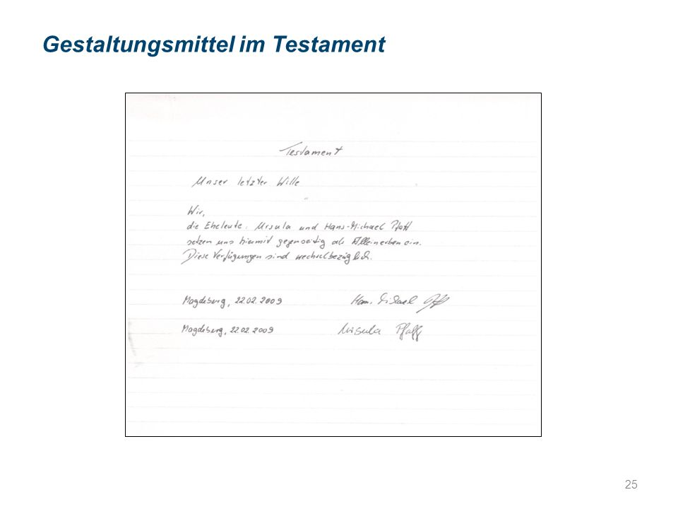 Gestaltungsmittel im Testament 25