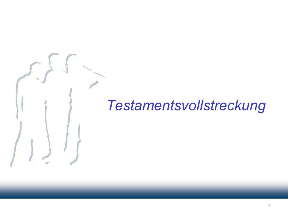 1 Testamentsvollstreckung