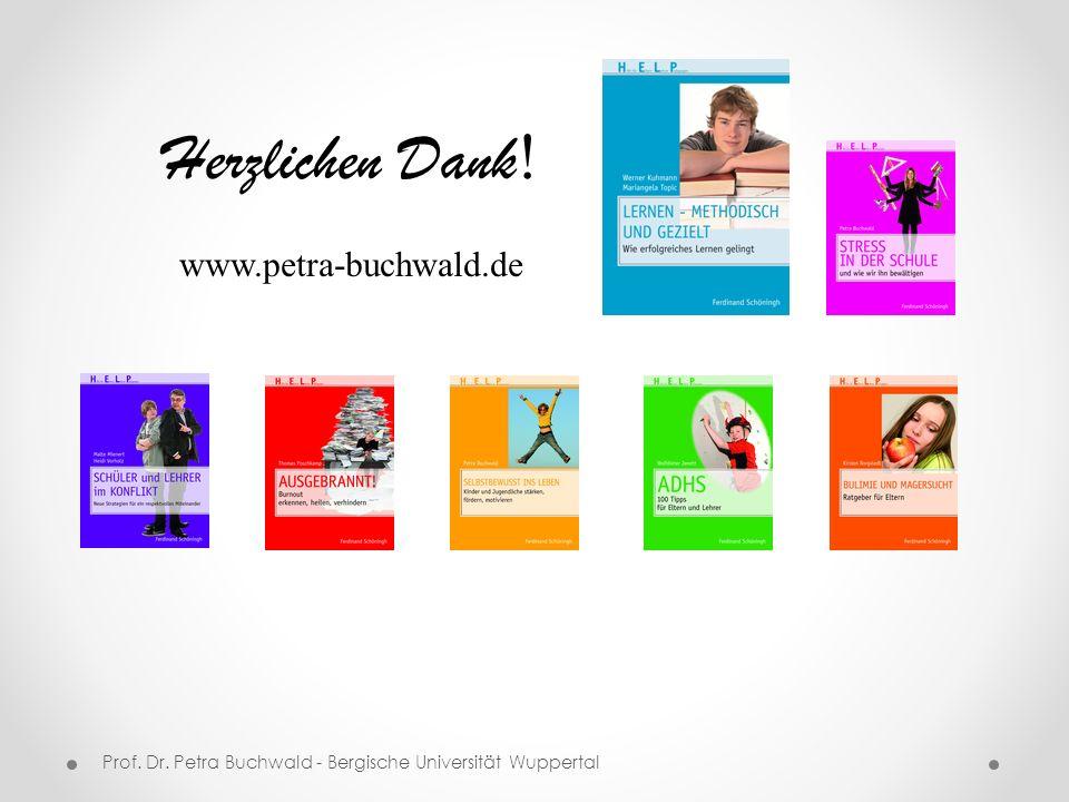 Prof. Dr. Petra Buchwald - Bergische Universität Wuppertal Herzlichen Dank ! www.petra-buchwald.de