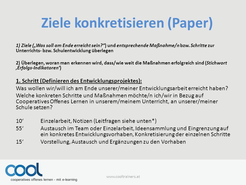 """Ziele konkretisieren (Paper) 1) Ziele (""""Was soll am Ende erreicht sein?"""") und entsprechende Maßnahme/n bzw. Schritte zur Unterrichts- bzw. Schulentwic"""