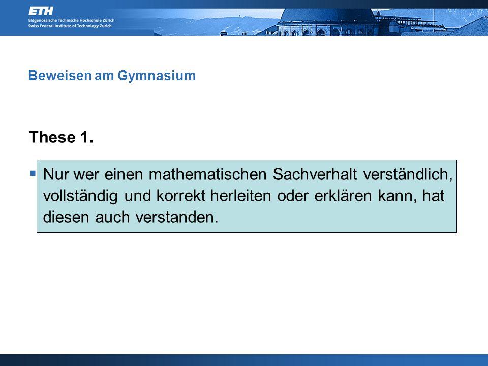 Beweisen am Gymnasium These 1.