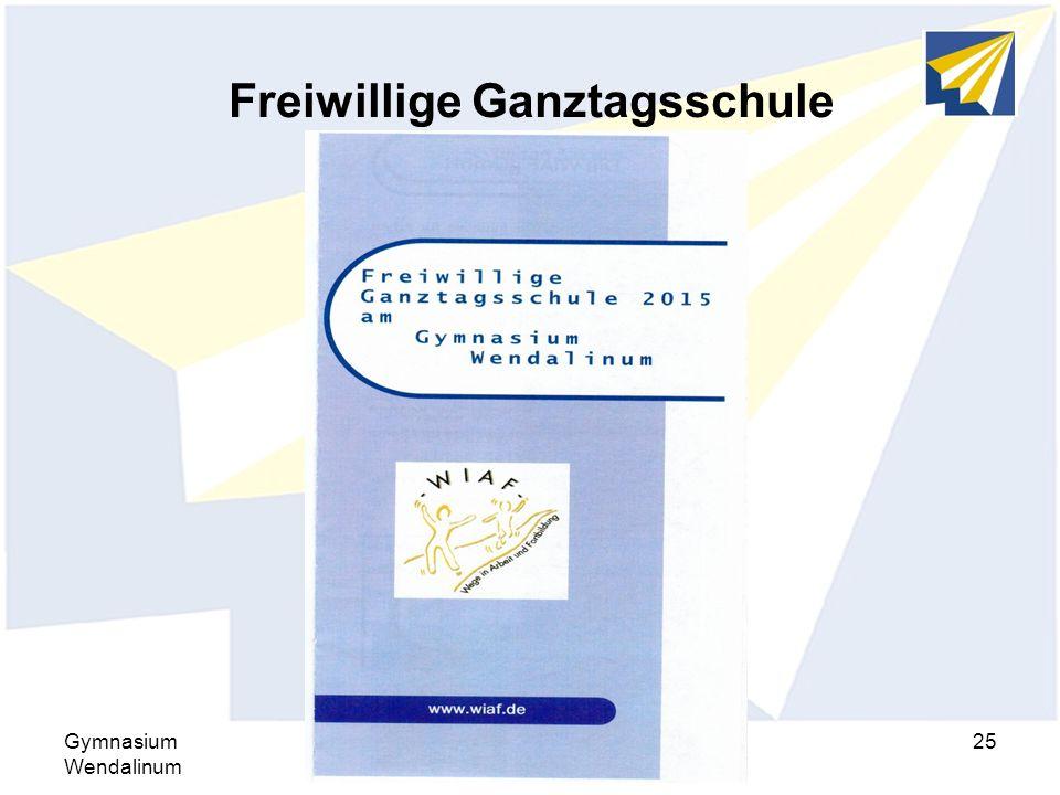 Freiwillige Ganztagsschule Gymnasium Wendalinum Elternseminar 2015/201625