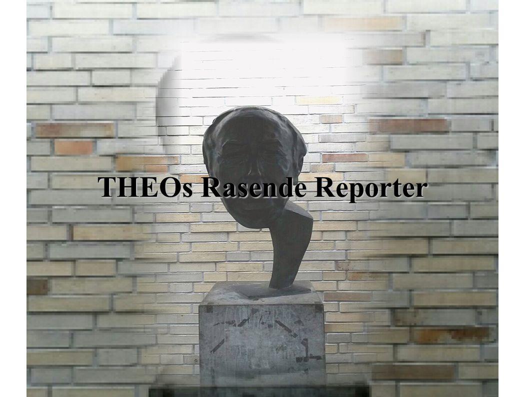 THEOs Rasende Reporter