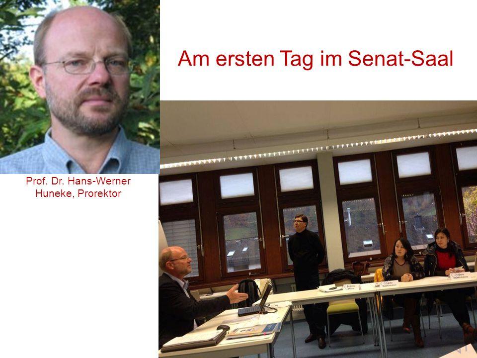 Am ersten Tag im Senat-Saal Prof. Dr. Hans-Werner Huneke, Prorektor