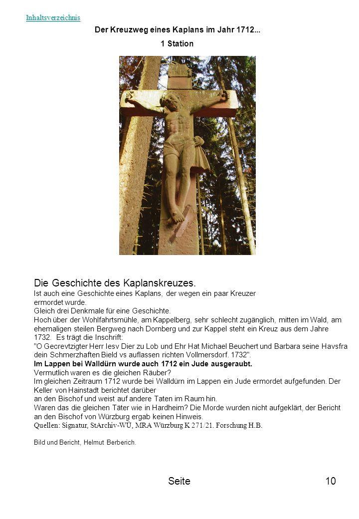 Seite10 Der Kreuzweg eines Kaplans im Jahr 1712... 1 Station Die Geschichte des Kaplanskreuzes. Ist auch eine Geschichte eines Kaplans, der wegen ein