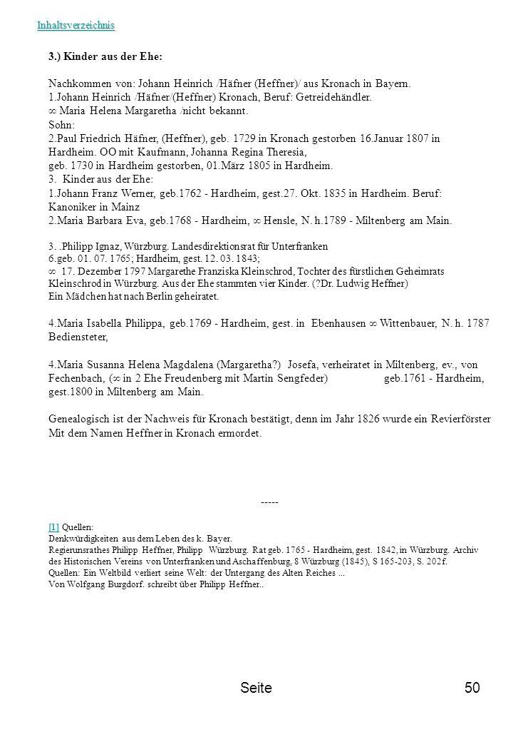 Seite50 3.) Kinder aus der Ehe: Nachkommen von: Johann Heinrich /Häfner (Heffner)/ aus Kronach in Bayern. 1.Johann Heinrich /Häfner/(Heffner) Kronach,