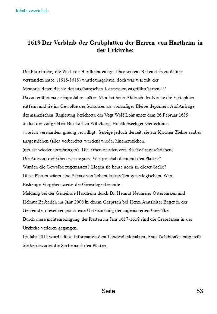 Seite53 1619 Der Verbleib der Grabplatten der Herren von Hartheim in der Urkirche: Die Pfarrkirche, die Wolf von Hardheim einige Jahre seinem Bekenntn