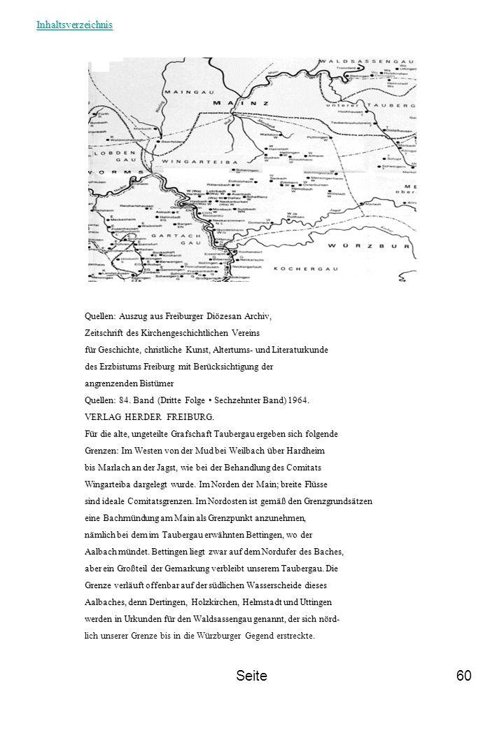 Seite60 Quellen: Auszug aus Freiburger Diözesan Archiv, Zeitschrift des Kirchengeschichtlichen Vereins für Geschichte, christliche Kunst, Altertums- u