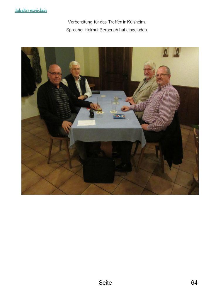 Seite64 Vorbereitung für das Treffen in Külsheim. Sprecher Helmut Berberich hat eingeladen. Inhaltsverzeichnis