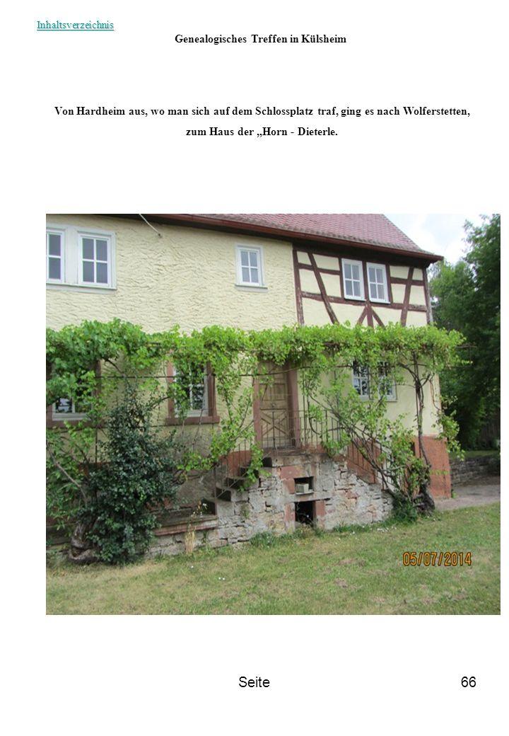 """Seite66 Genealogisches Treffen in Külsheim Von Hardheim aus, wo man sich auf dem Schlossplatz traf, ging es nach Wolferstetten, zum Haus der """"Horn - D"""