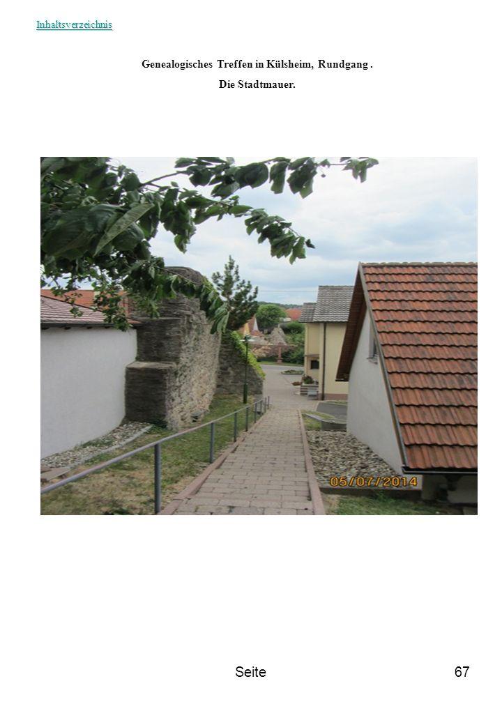 Seite67 Genealogisches Treffen in Külsheim, Rundgang. Die Stadtmauer. Inhaltsverzeichnis