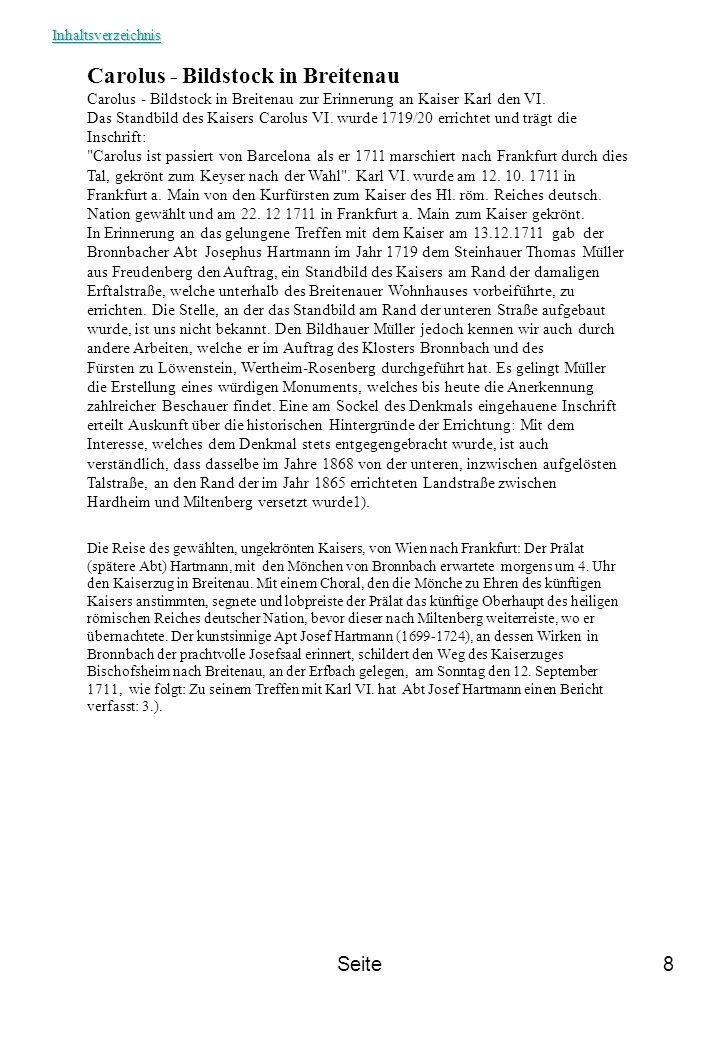 Seite8 Carolus - Bildstock in Breitenau Carolus - Bildstock in Breitenau zur Erinnerung an Kaiser Karl den VI. Das Standbild des Kaisers Carolus VI. w