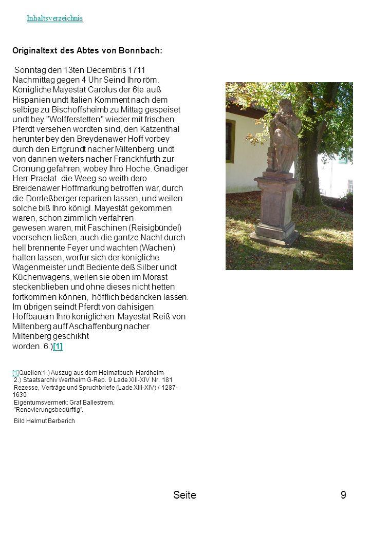 Seite9 Originaltext des Abtes von Bonnbach: Sonntag den 13ten Decembris 1711 Nachmittag gegen 4 Uhr Seind Ihro röm. Königliche Mayestät Carolus der 6t