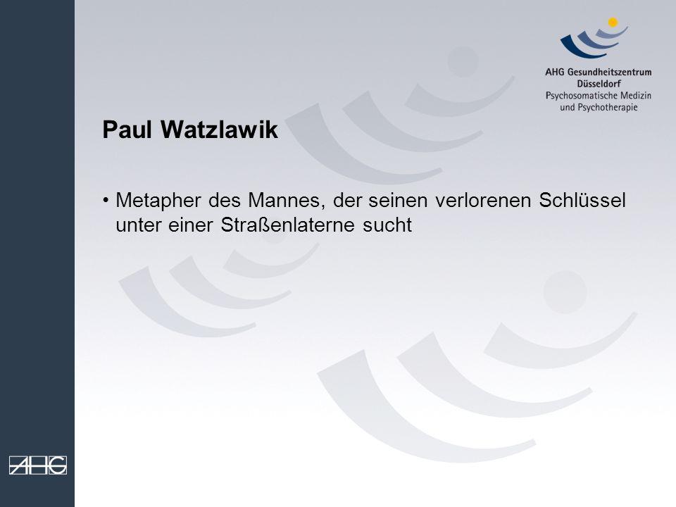 Paul Watzlawik Metapher des Mannes, der seinen verlorenen Schlüssel unter einer Straßenlaterne sucht