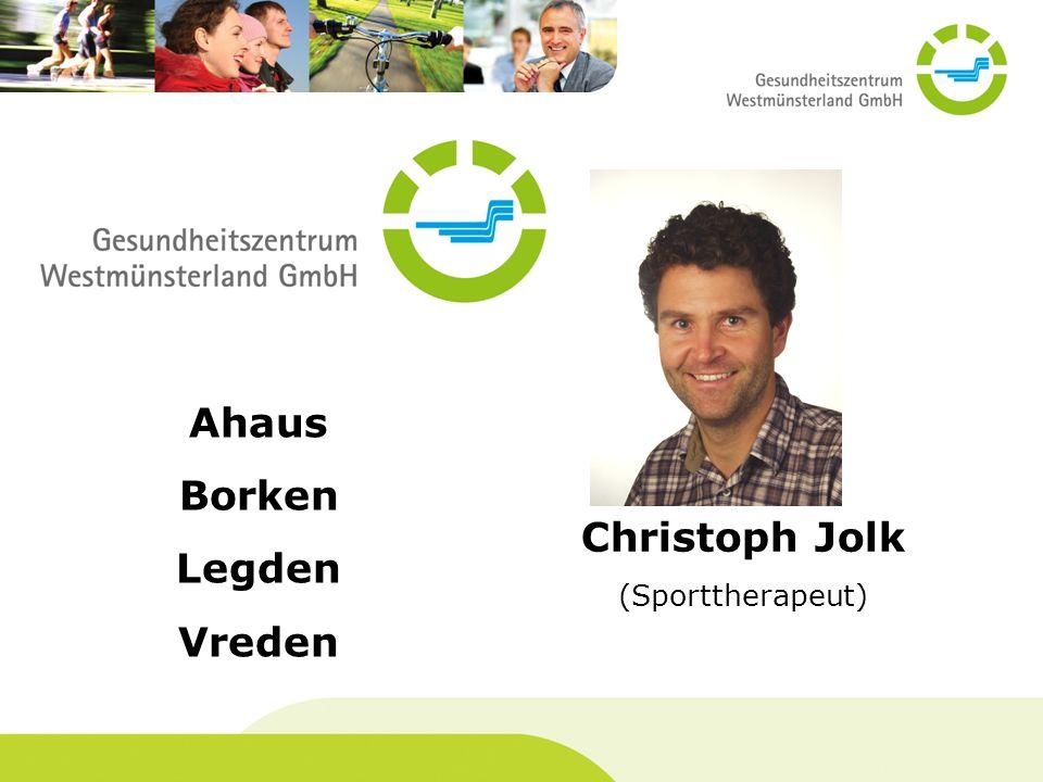 Christoph Jolk (Sporttherapeut) Ahaus Borken Legden Vreden