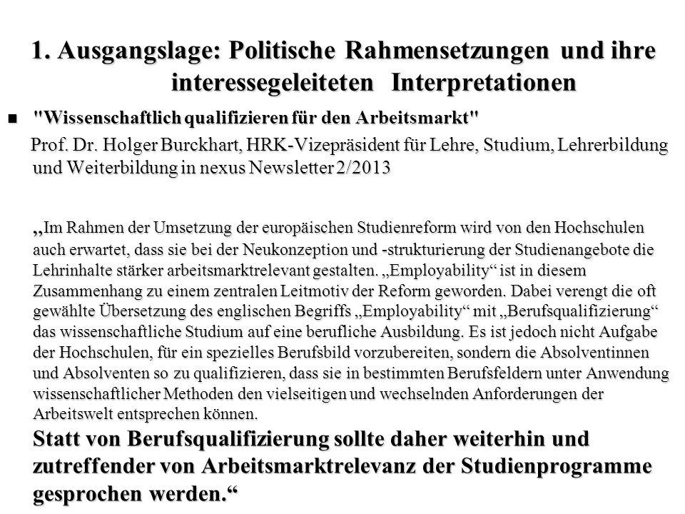 1. Ausgangslage: Politische Rahmensetzungen und ihre interessegeleiteten Interpretationen