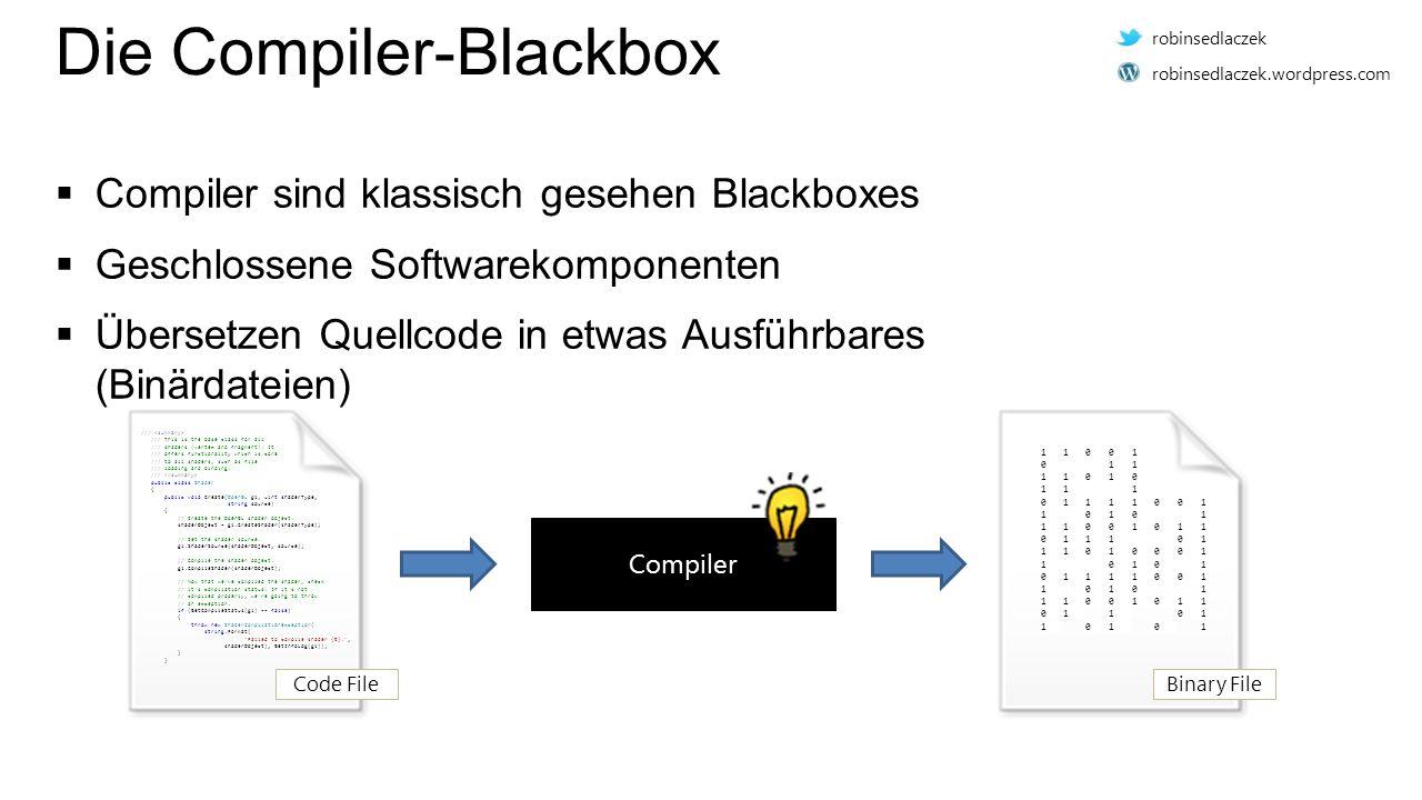Das Problem mit der Blackbox  tiefes Verständnis des Codes während Übersetzung  Wissen, dass von IDEs und Werkzeugen genutzt werden könnte  Problem: Wissen steht nach Kompilierung nicht mehr zur Verfügung  Devs/Toolhersteller müssen ggf.