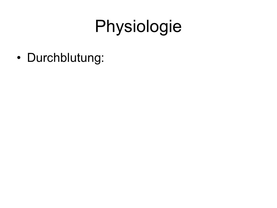 Physiologie Durchblutung: