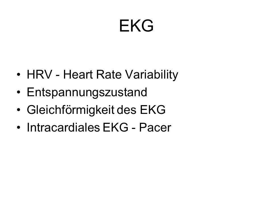 EKG HRV - Heart Rate Variability Entspannungszustand Gleichförmigkeit des EKG Intracardiales EKG - Pacer