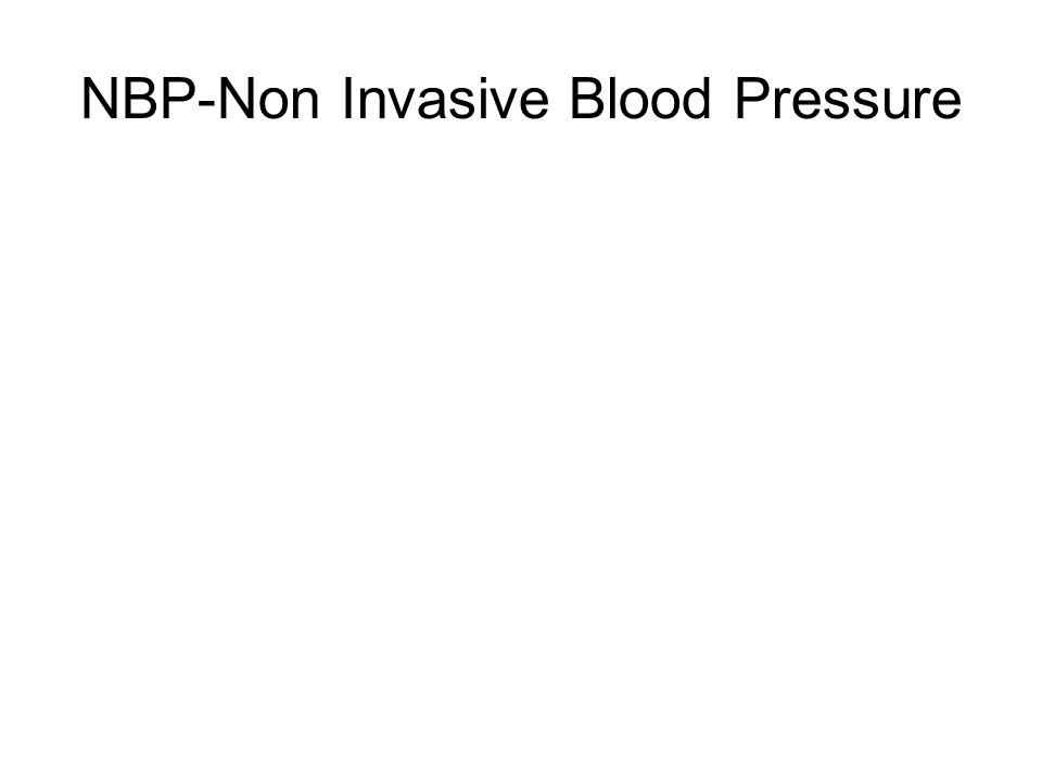 NBP-Non Invasive Blood Pressure