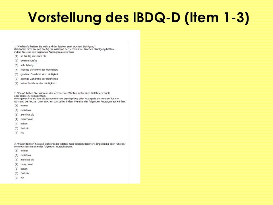 Vorstellung des IBDQ-D (Item 1-3)
