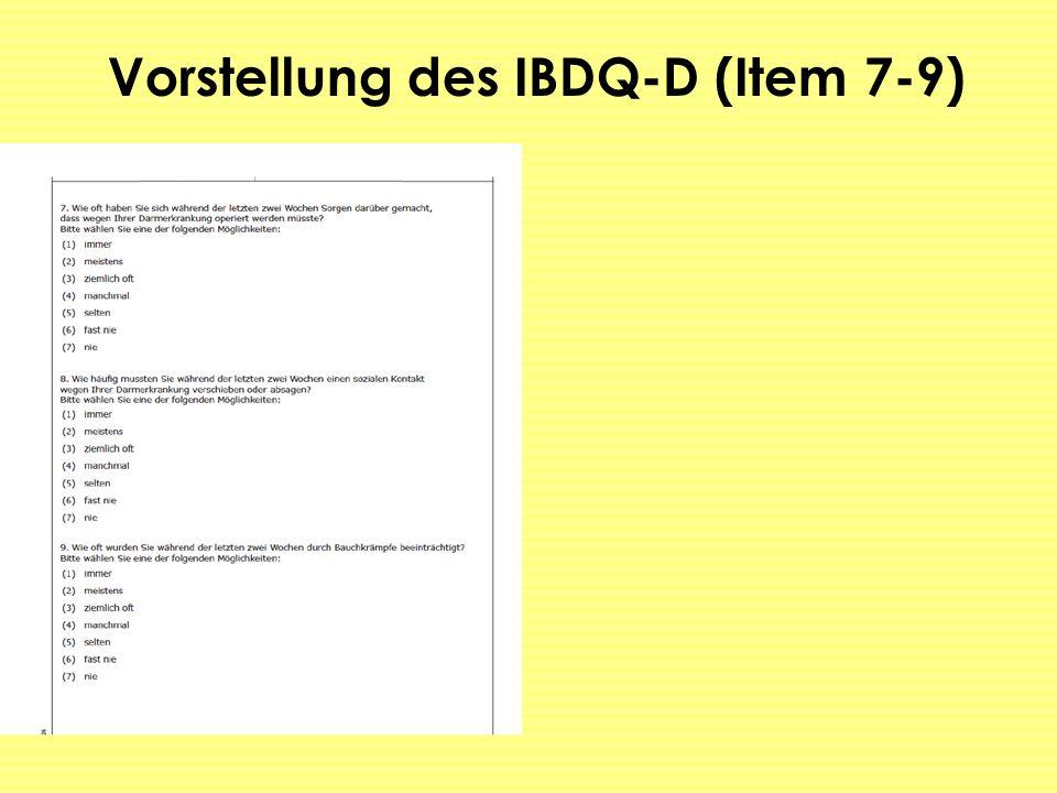 Vorstellung des IBDQ-D (Item 7-9)