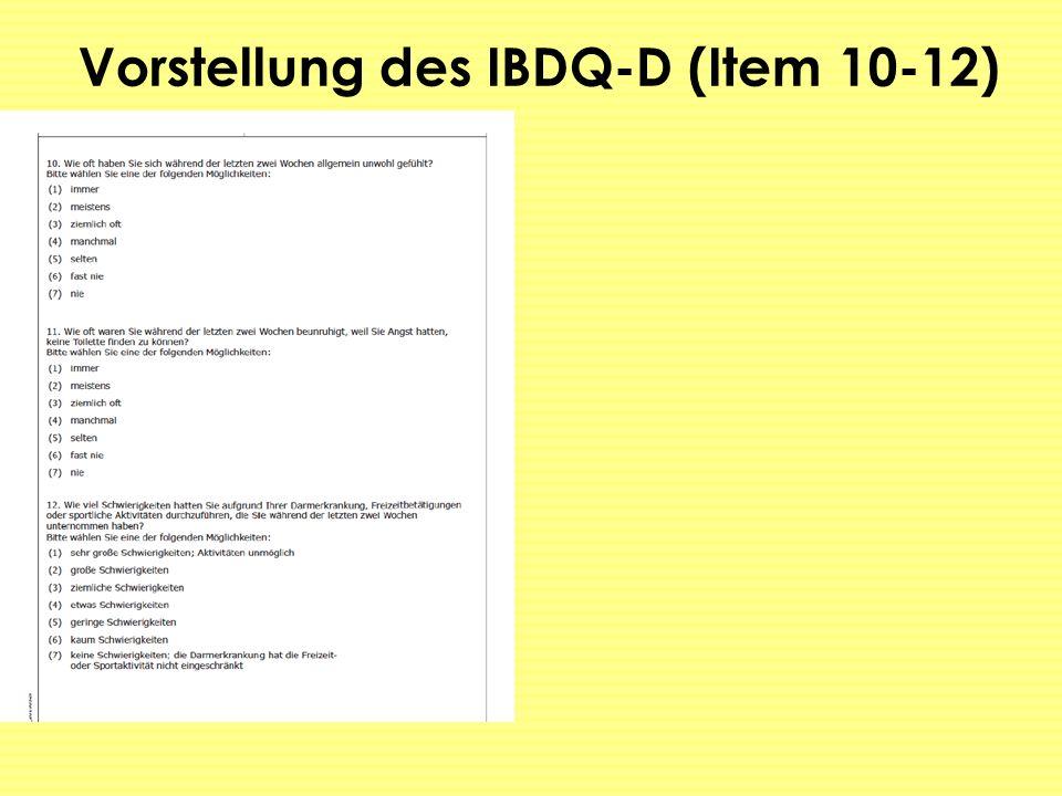 Vorstellung des IBDQ-D (Item 10-12)