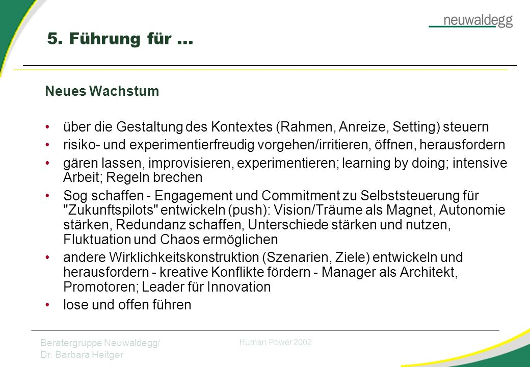 Beratergruppe Neuwaldegg/ Dr.Barbara Heitger Human Power 2002 5.