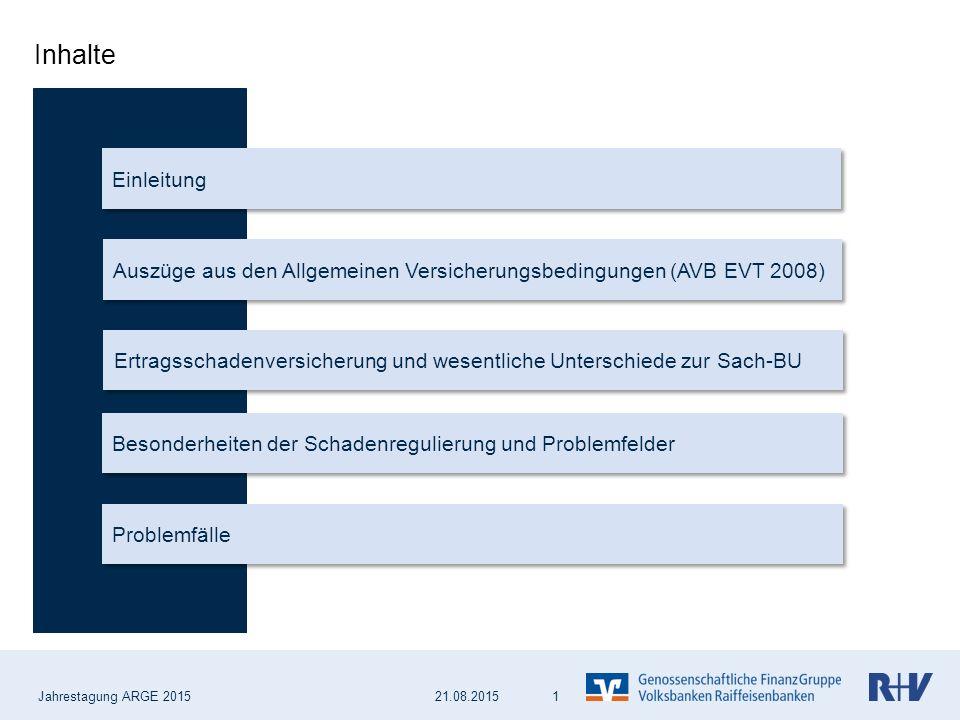 Jahrestagung ARGE 2015 12 Abwicklung im Schadenfall - Wie erfolgt die Berechnung der Entschädigungshöhe.