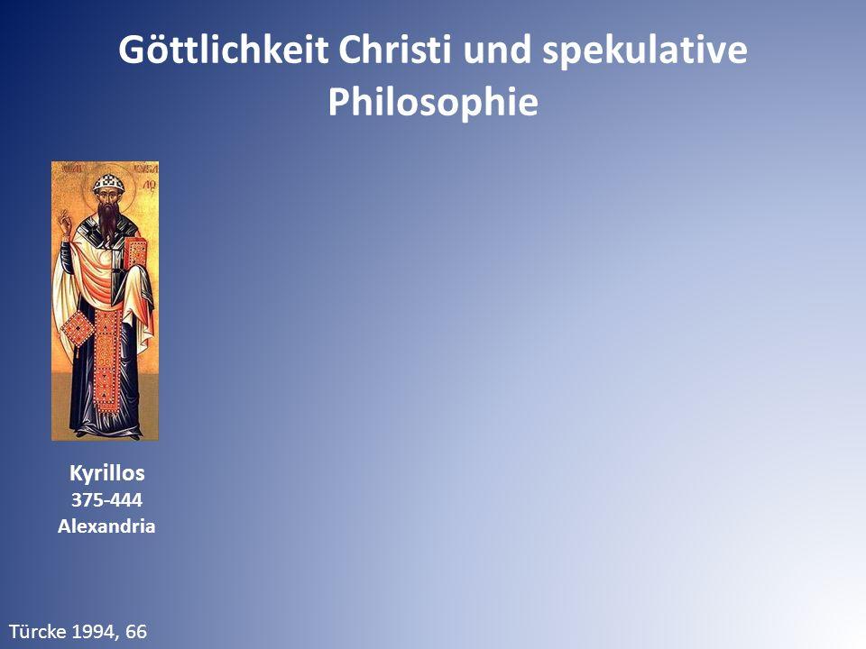 Türcke 1994, 66 Kyrillos 375-444 Alexandria Göttlichkeit Christi und spekulative Philosophie