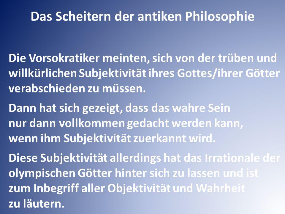 Diese Läuterung hat mit Aristoteles begonnen, wird aber vollends erst in der christlichen Religion/ Religionsphilosophiedurchgeführt.