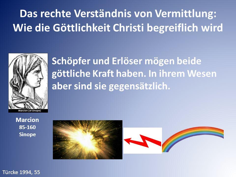 Das rechte Verständnis von Vermittlung: Wie die Göttlichkeit Christi begreiflich wird Schöpfer und Erlöser mögen beide göttliche Kraft haben. In ihrem