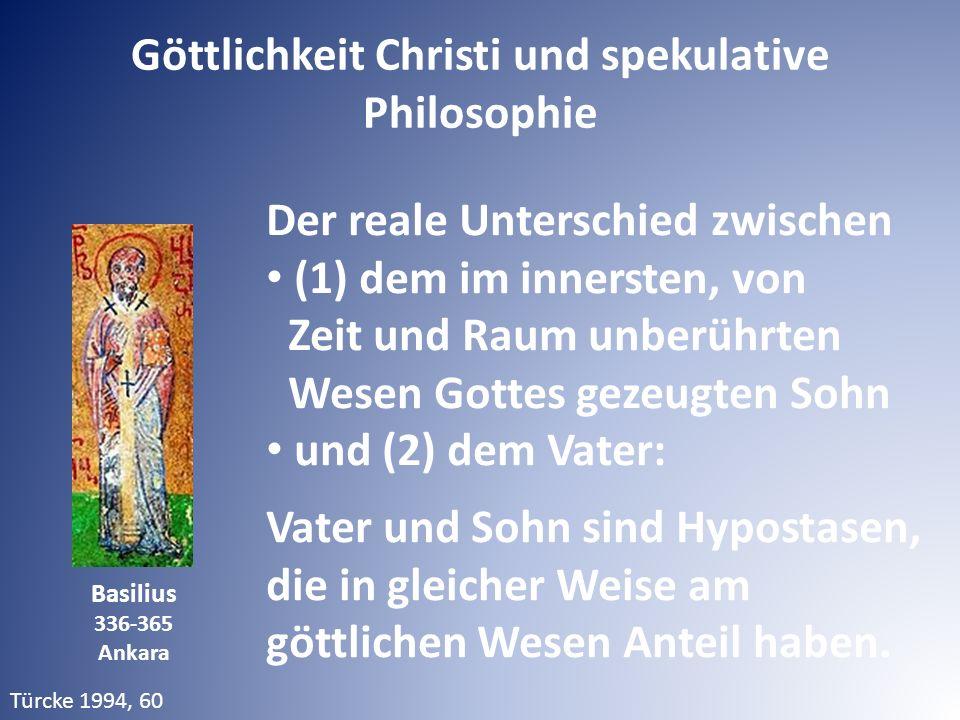 Der reale Unterschied zwischen (1) dem im innersten, von Zeit und Raum unberührten Wesen Gottes gezeugten Sohn und (2) dem Vater: Vater und Sohn sind Hypostasen, die in gleicher Weise am göttlichen Wesen Anteil haben.