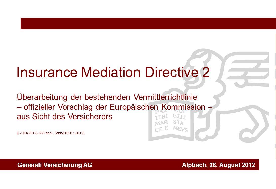Insurance Mediation Directive 2 Überarbeitung der bestehenden Vermittlerrichtlinie – offizieller Vorschlag der Europäischen Kommission – aus Sicht des
