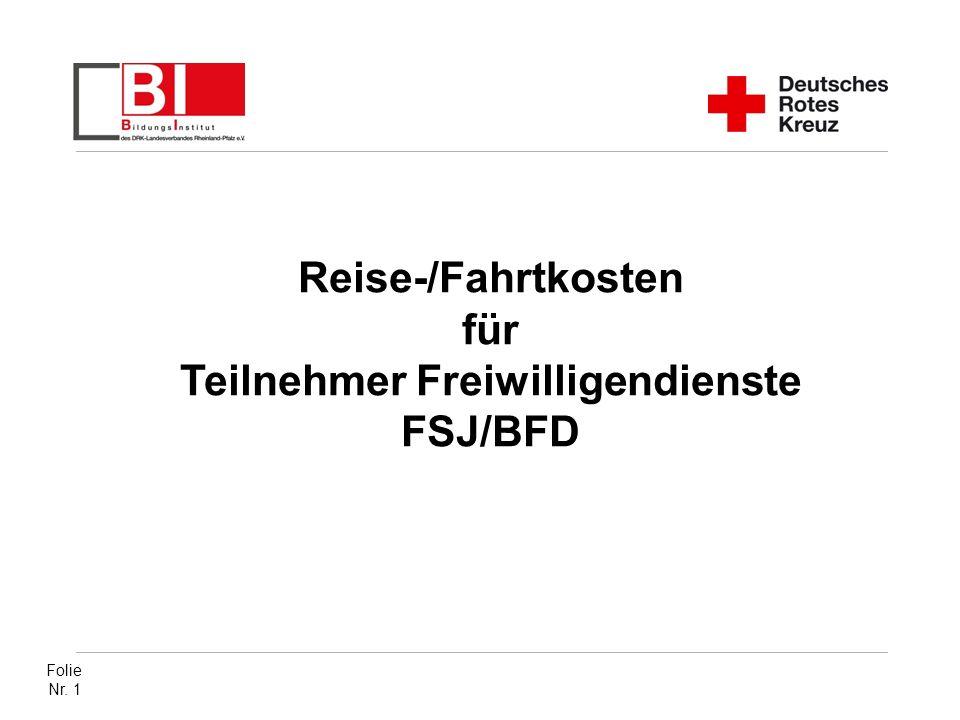 Folie Nr. 1 Reise-/Fahrtkosten für Teilnehmer Freiwilligendienste FSJ/BFD