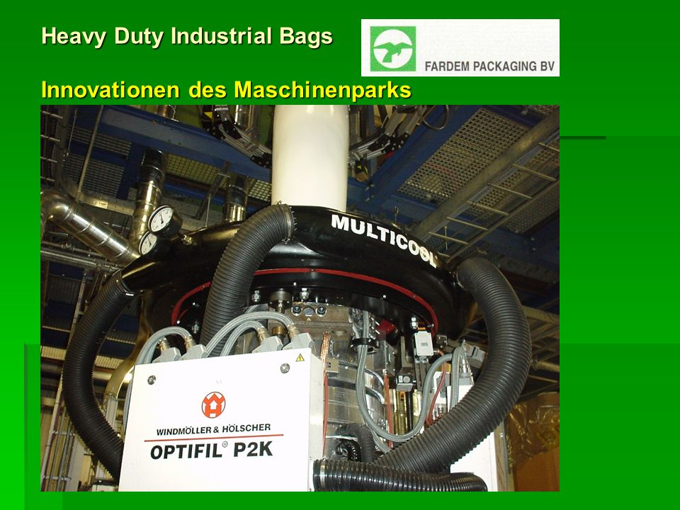 Heavy Duty Industrial Bags Innovationen des Maschinenparks