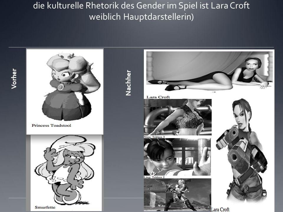 Flipping the Gender Bit: In der Regel verfügen Spiele dieser Art einen männlichen Charaktere (revolutionärer Eingriff in die kulturelle Rhetorik des Gender im Spiel ist Lara Croft weiblich Hauptdarstellerin) Vorher Nachher