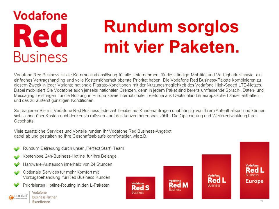 Rundum sorglos mit vier Paketen. Vodafone Red Business ist die Kommunikationslösung für alle Unternehmen, für die ständige Mobilität und Verfügbarkeit