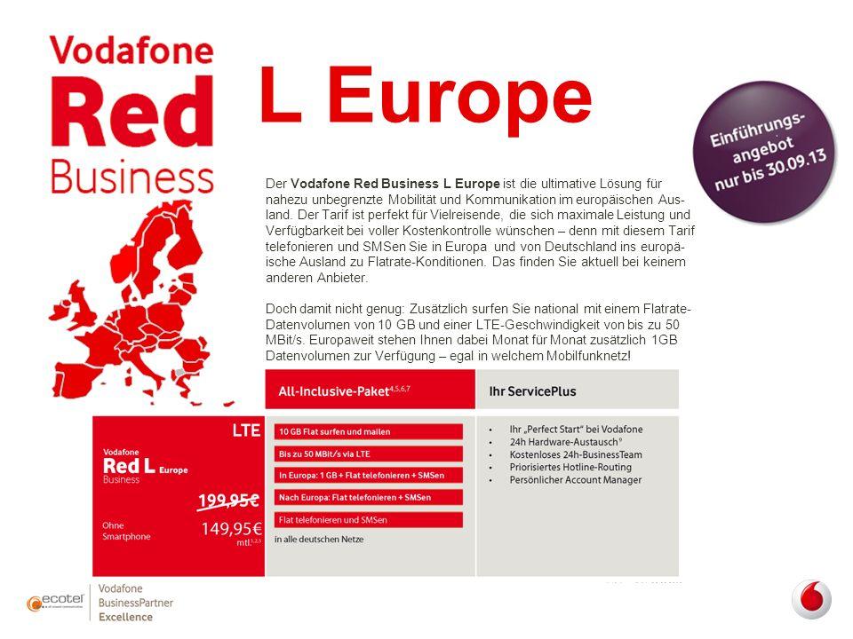 L Europe Der Vodafone Red Business L Europe ist die ultimative Lösung für nahezu unbegrenzte Mobilität und Kommunikation im europäischen Aus- land. De