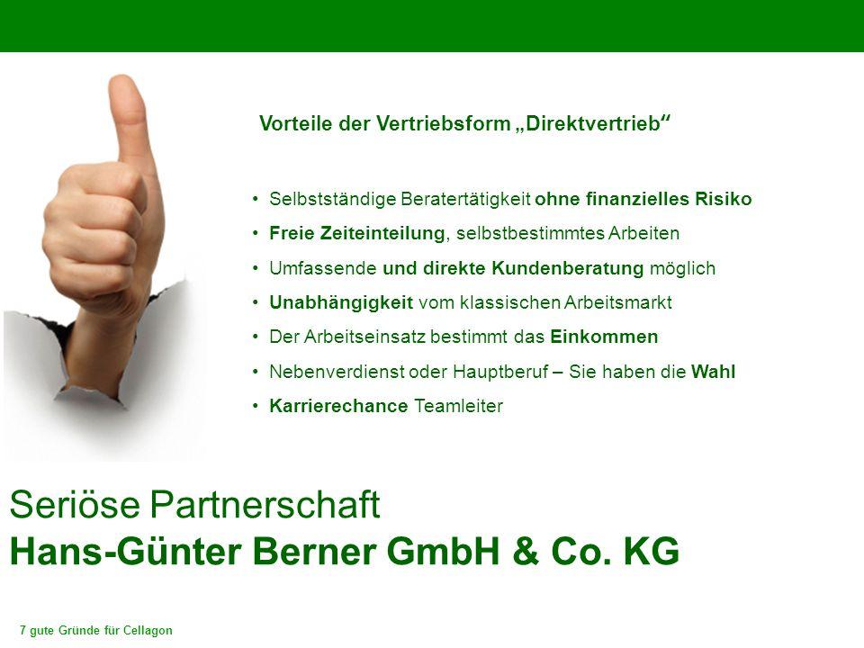 """7 gute Gründe für Cellagon Seriöse Partnerschaft Hans-Günter Berner GmbH & Co. KG Vorteile der Vertriebsform """"Direktvertrieb"""" Selbstständige Beratertä"""