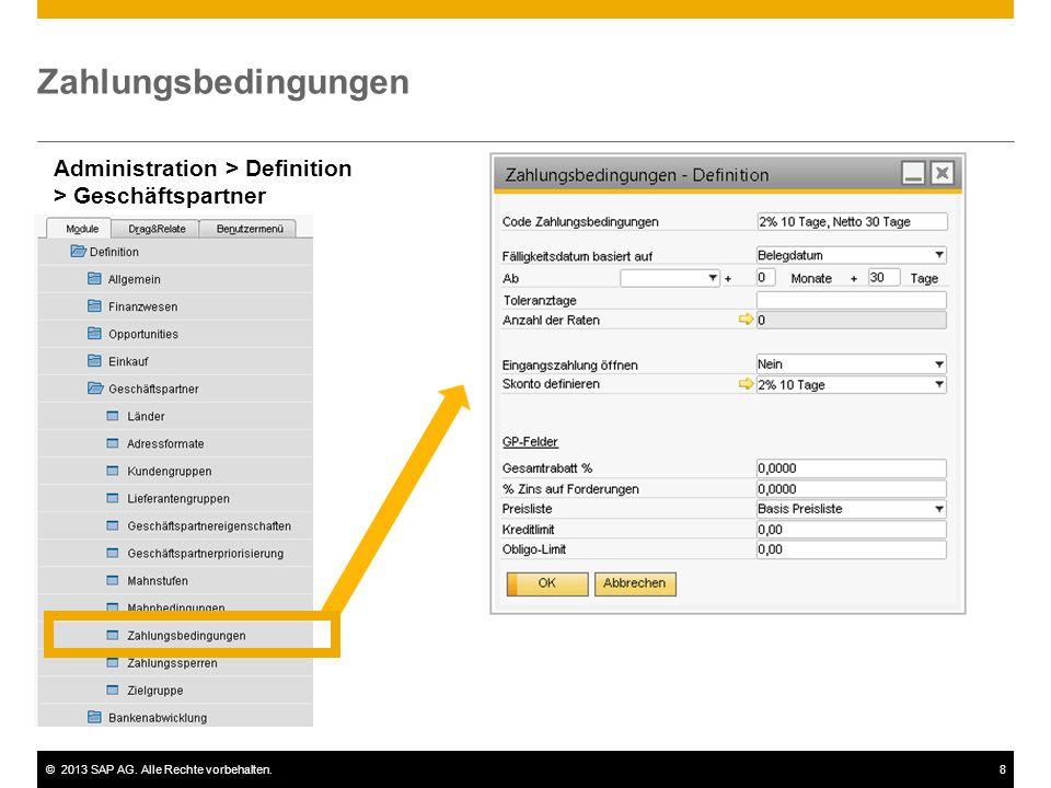©2013 SAP AG. Alle Rechte vorbehalten.8 Zahlungsbedingungen Administration > Definition > Geschäftspartner