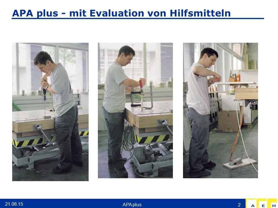 APA plus - mit Evaluation von Hilfsmitteln 21.08.15 APA plus 2