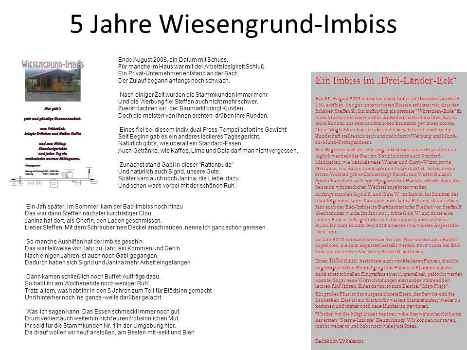 """5 Jahre Wiesengrund-Imbiss Ein Imbiss im """"Drei-Länder-Eck Am 28."""